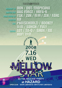 BRAND.D WORKS PRESENTS MELLOWSTAR DJ YSK RELEASE PARTY
